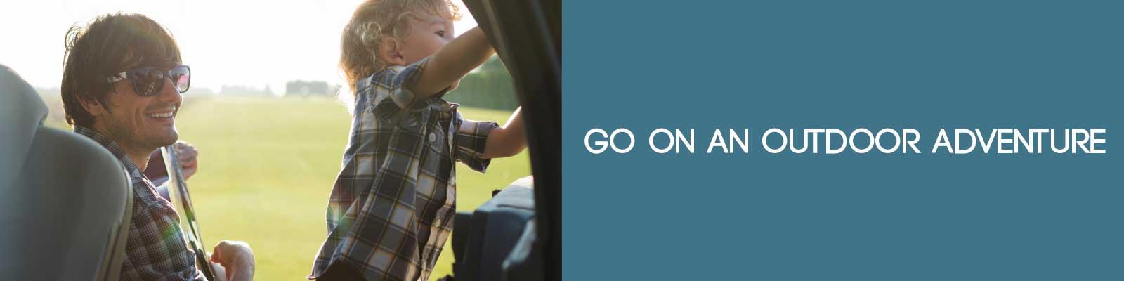 Go on an Outdoor Adventure